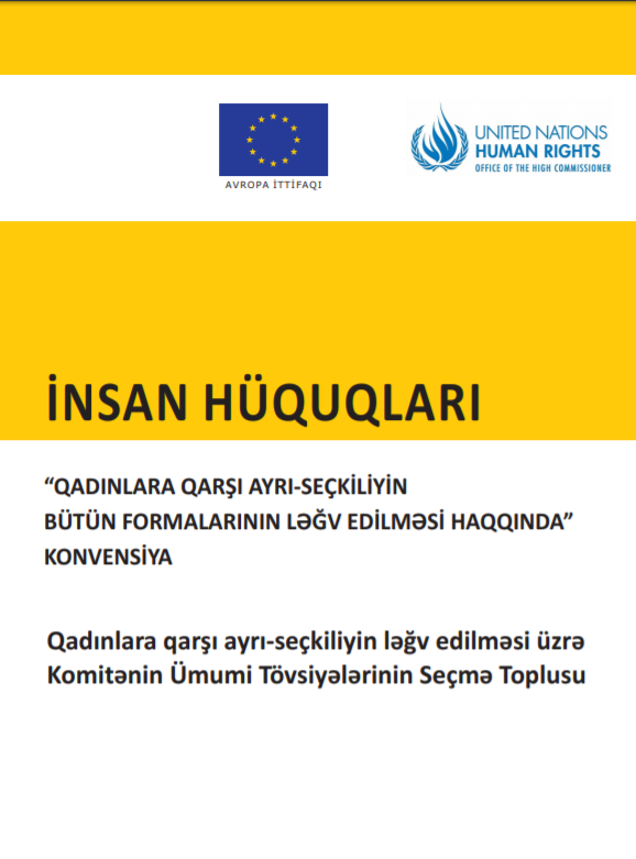 """""""Compilation of General Recommendations adopted by the Committee on the Elimination of the Discrimination against Women"""""""