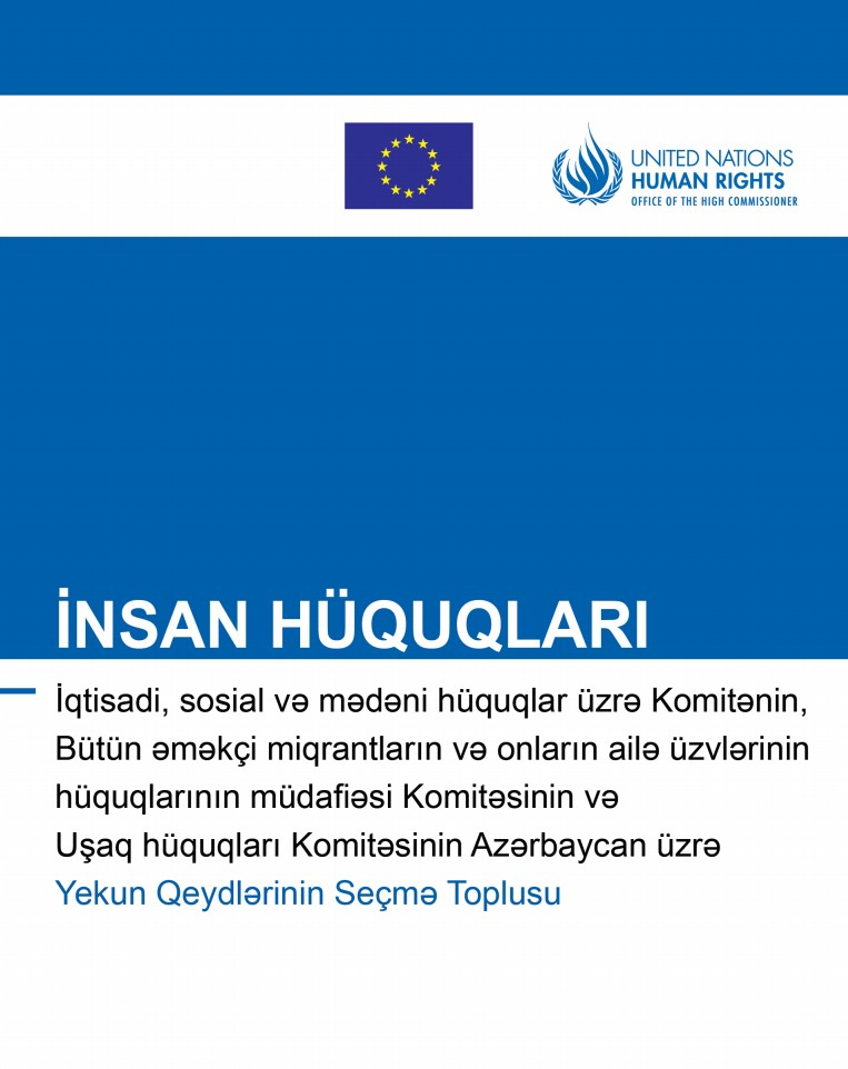 A compilation of key Committee on the Rights of Child, Committee on Migrant Workers and Committee on Economic, Social and Cultural Rights Concluding Observations on Azerbaijan