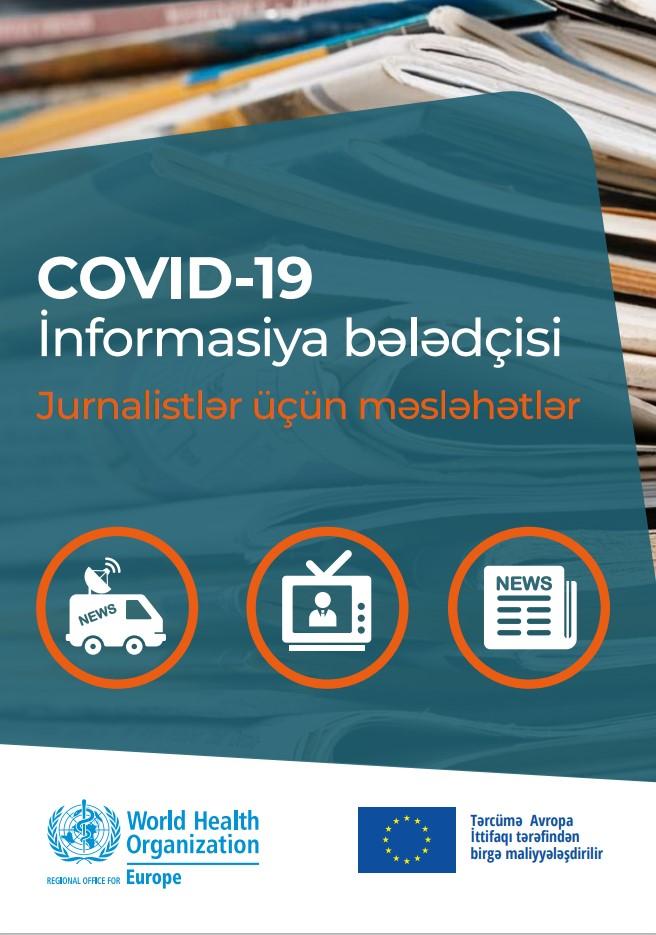 COVID-19 İnformasiya bələdçisi - Jurnalistlər üçün məsləhətlər