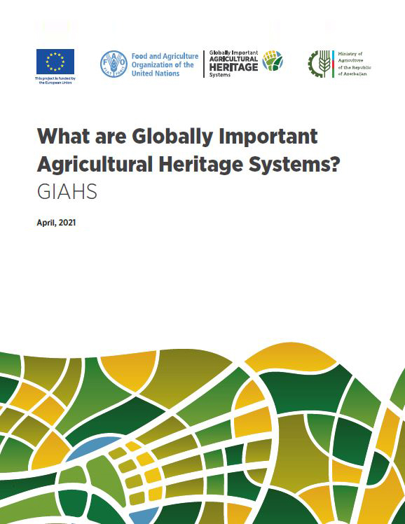 What are Globally ImportantAgricultural Heritage Systems? (GIAHS)